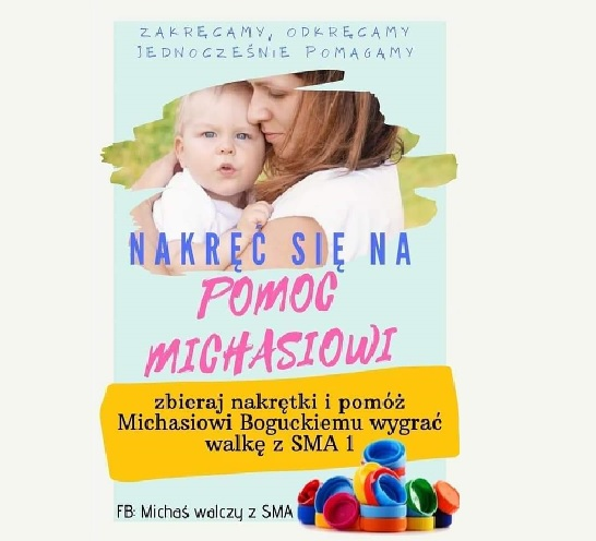 Rusza zbiórka nakrętek na rzecz chorego na SMA Michałka Boguckiego.